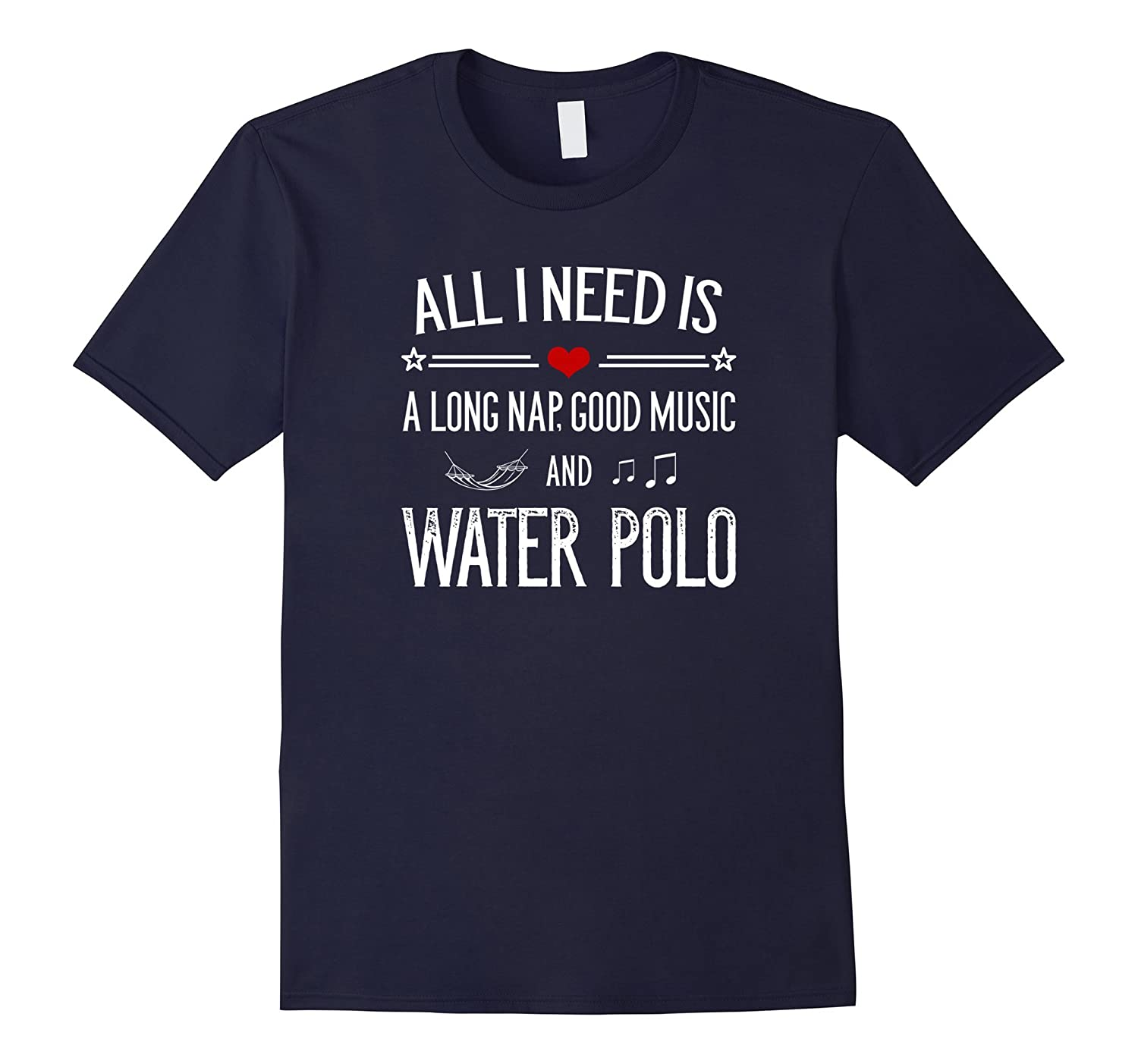 All I Need Is A Long Nap Good Music  Water Polo T-Shirt-CD