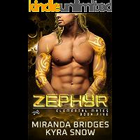 Zephyr: An Alien Warrior Romance (Elemental Mates Book 5)