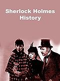 Sherlock Holmes History