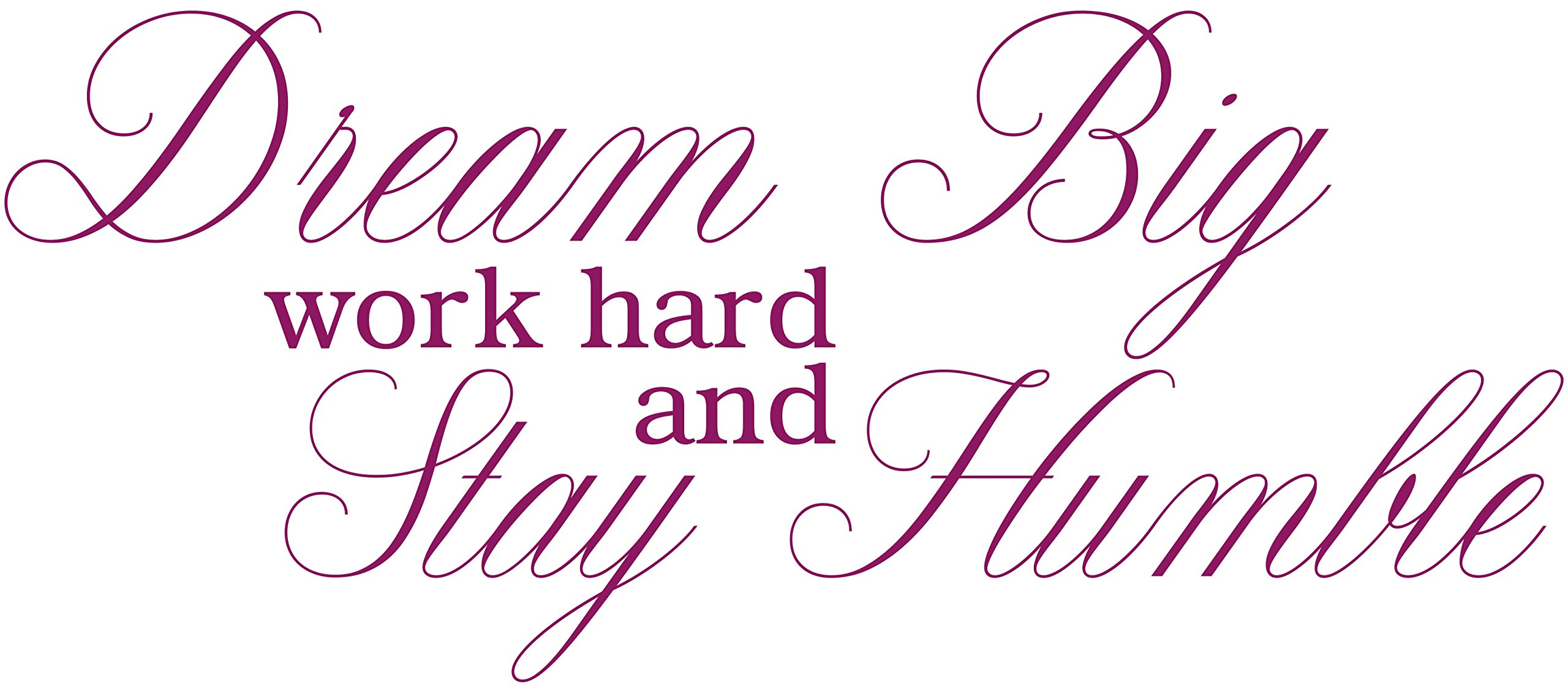 Omega Dream Big work hard and Stay Humble Vinyl Decal Wall Sticker Quote - Medium - Purple