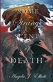Some Strange Scent of Death