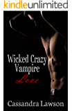 Wicked Crazy Vampire Love (Psy-Vamp Book 7)