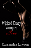 Wicked Crazy Vampire Love (Psy-Vamp Book 7)
