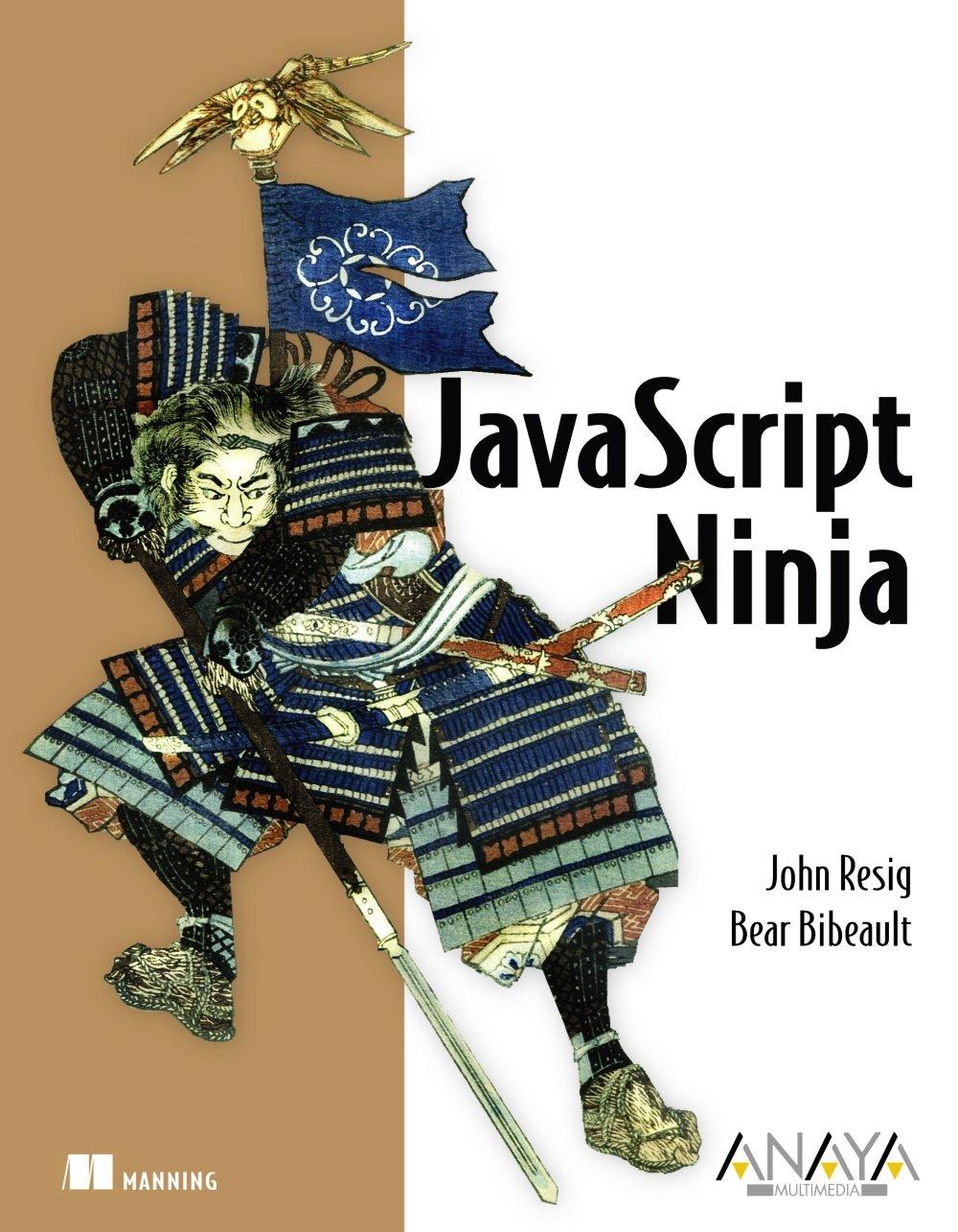 JavaScript Ninja: John; Bibeault, Bear Resig: 9788441533974 ...