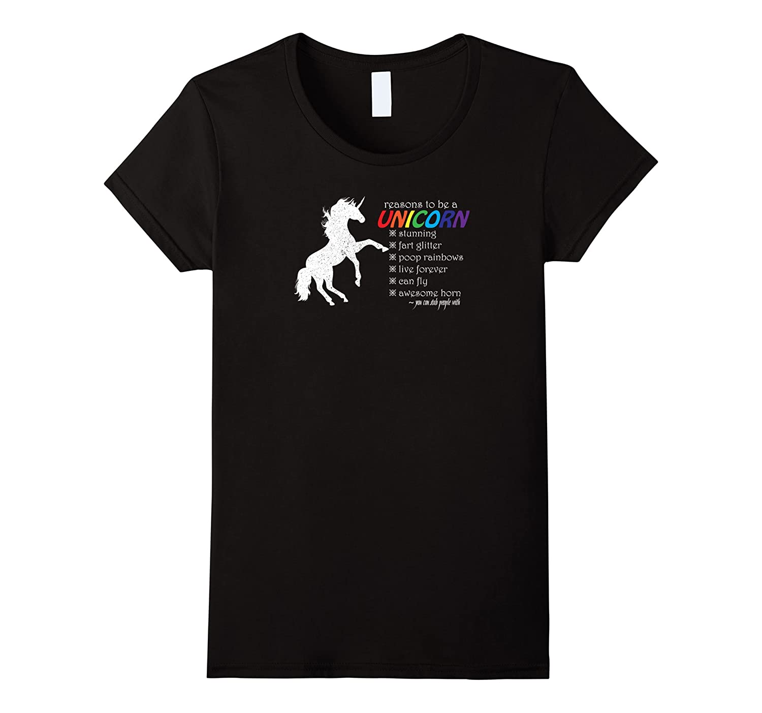 Reasons To Be A Unicorn T-Shirts With Funny Sayings