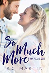 So Much More: A Made for Love Standalone Kindle Edition