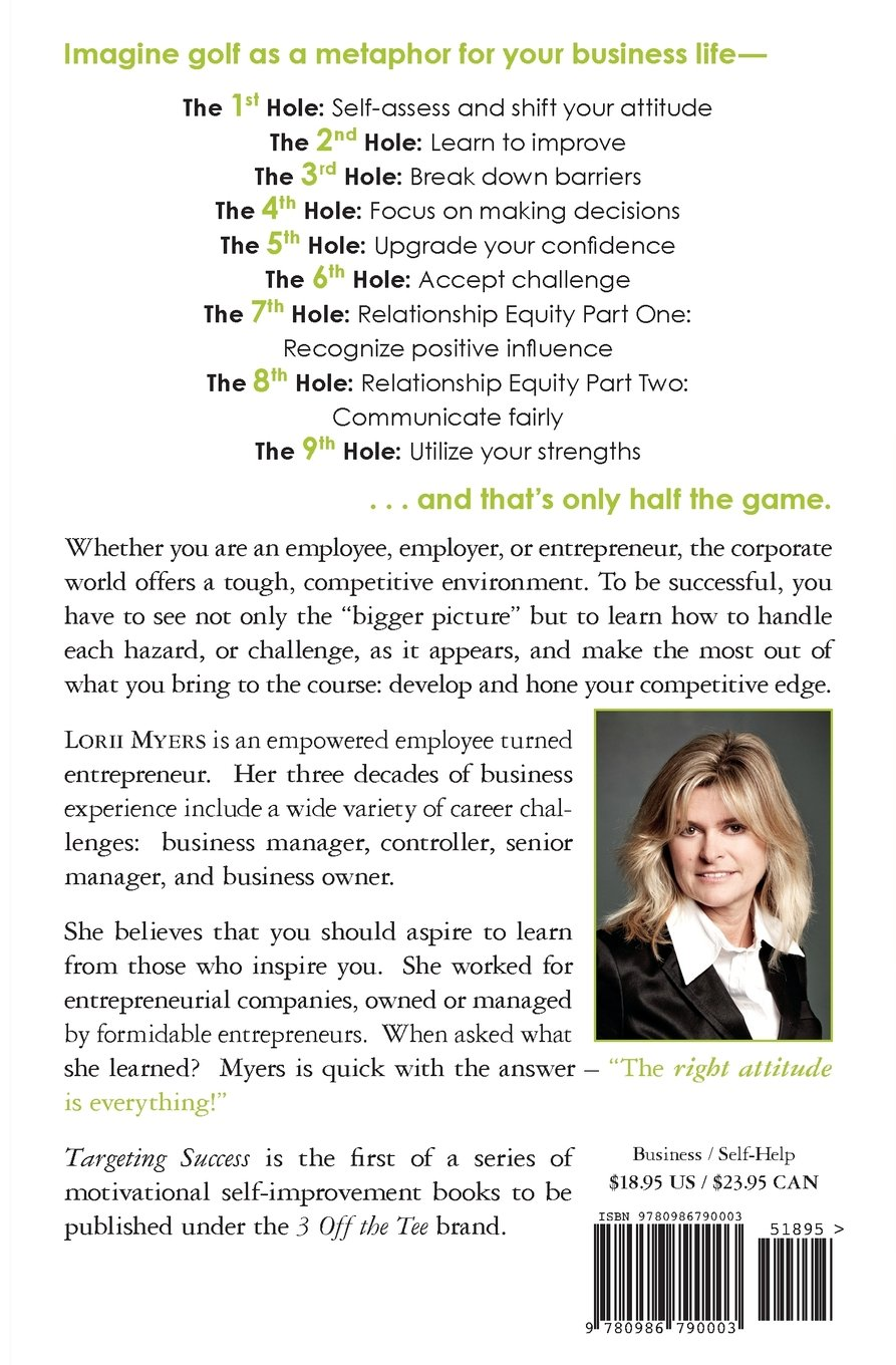 Download Targeting Success Develop The Right Business Attitude To Be Successful In The Workplace 3 Off The Tee 1 By Lorii Myers