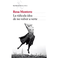 La ridícula idea de no volver a verte (Biblioteca Breve) (Spanish Edition) book cover