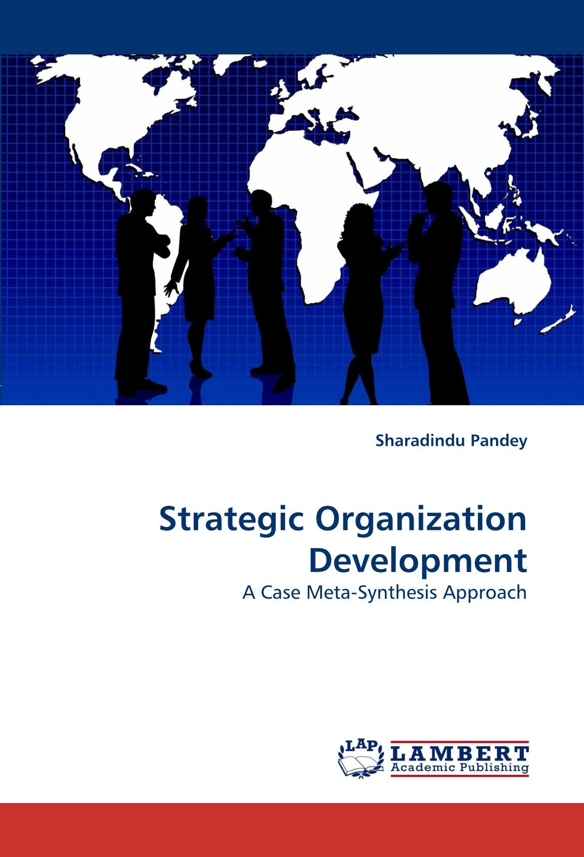 Read Online Strategic Organization Development: A Case Meta-Synthesis Approach pdf