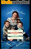 Casa, figli e ricette con Supermamma.: Da una mamma a tutte le supermamme.