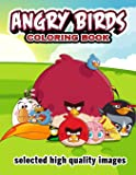 ANGRY BIRDS coloring book: selected high quality images