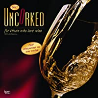 Uncorked, For Those Who Love Wine 2017 Square 12x12 Wall Calendar