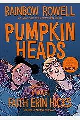 Pumpkinheads Paperback