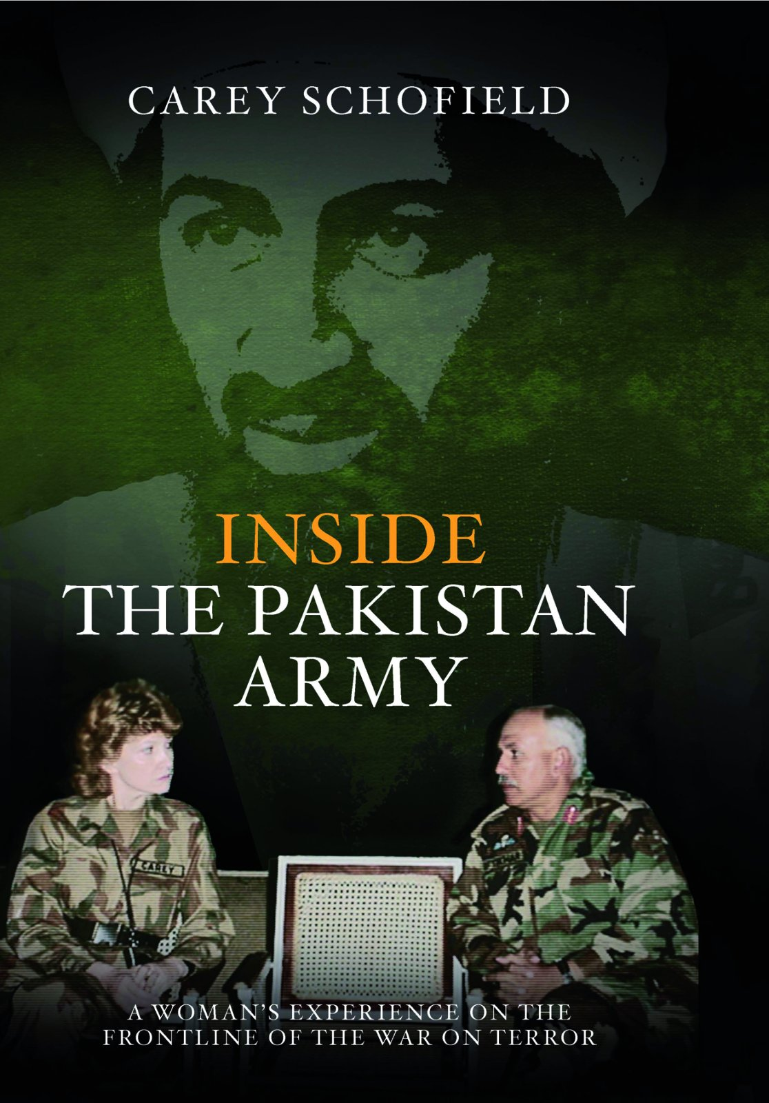 Inside the Pakistan Army: A Woman's Experience on the Frontline of the War on Terror PDF