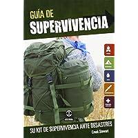 Guía de supervivencia: Su kit de supervivencia ante desastres