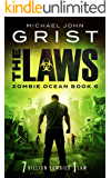 The Laws (Zombie Ocean Book 6)