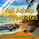 Fall Asleep in 10 Minutes: Guided Meditation for Sleep
