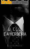 O CEO E A HERDEIRA: UM AMOR SEM LIMITES