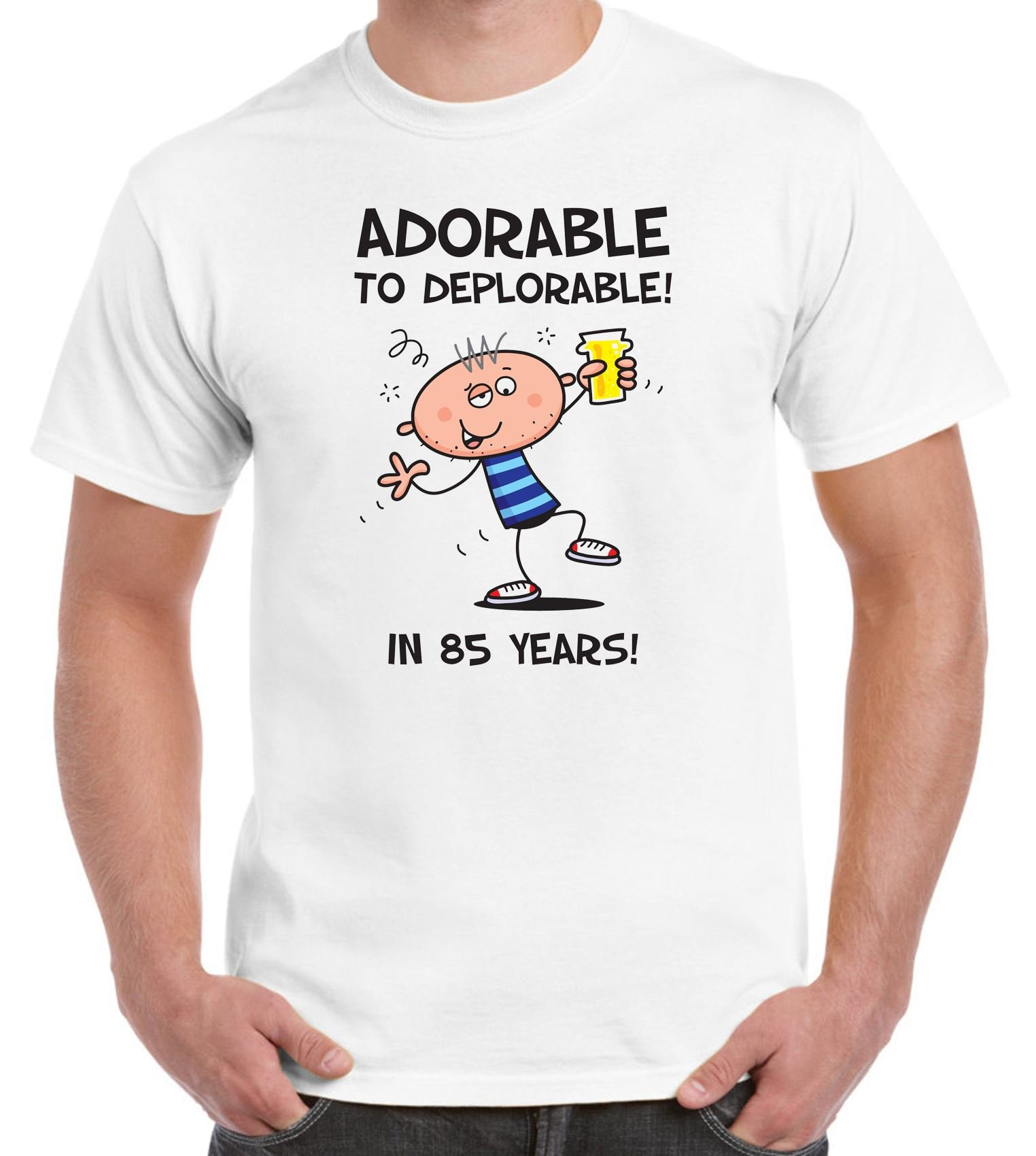 T Shirts Adorable To Deplorable 85th Birthday Present T Shirt 4001