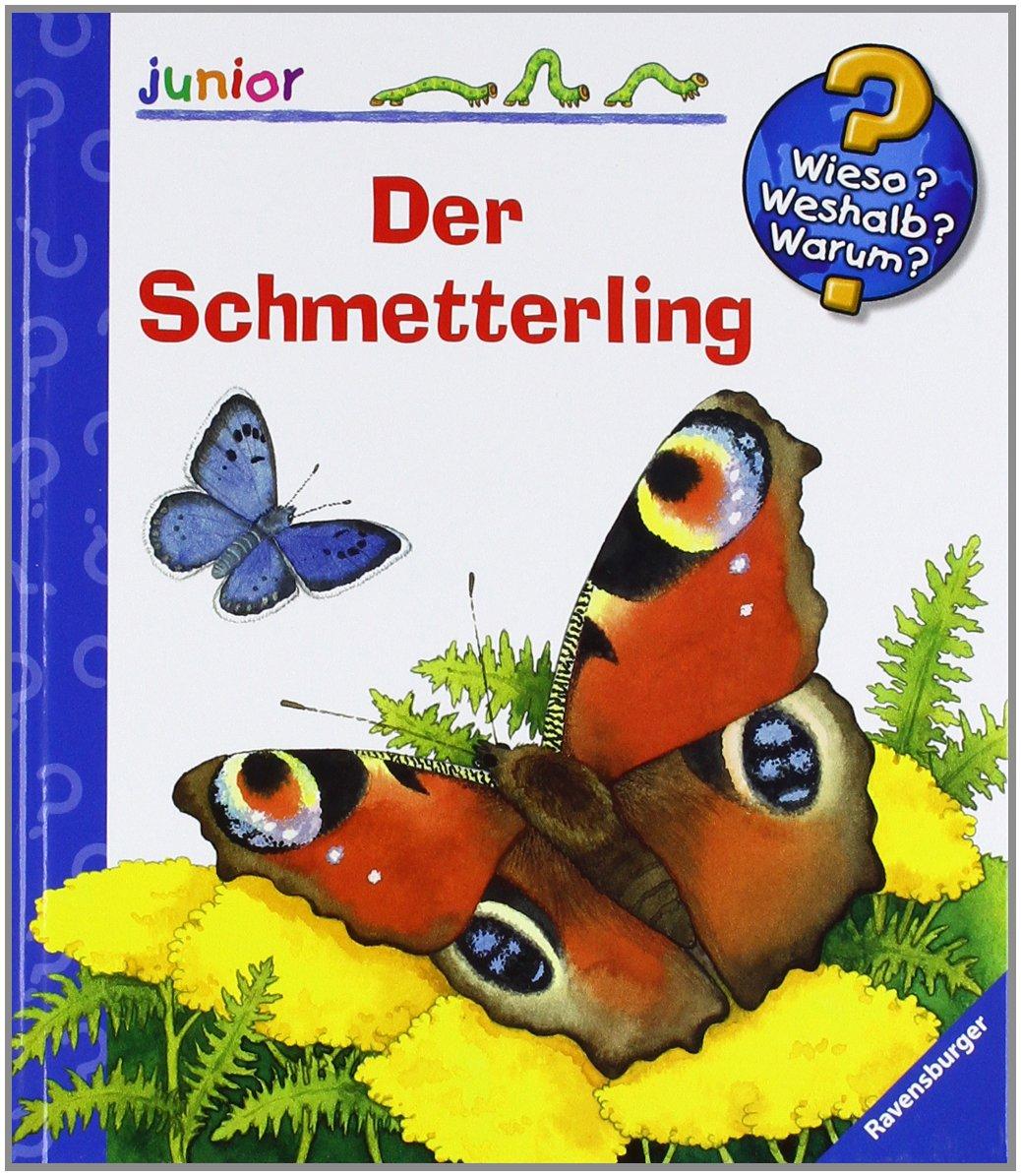 Der Schmetterling (Wieso? Weshalb? Warum? junior, Band 23)