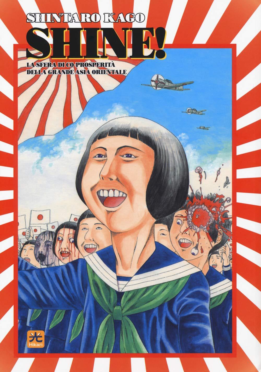 Shine! La sfera di co-prosperità della grande Asia Copertina flessibile – 27 set 2018 Shintaro Kago J. Scassa 001 Edizioni 8871820363