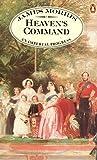 Heaven's Command: An Imperial Progress (Pax Britannica trilogy)