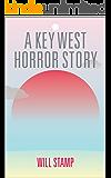 A Key West Horror Story