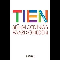 Tien beïnvloedingsvaardigheden