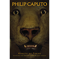 Ghosts of Tsavo: Stalking the Mystery Lions of East Africa (Adventure Press)