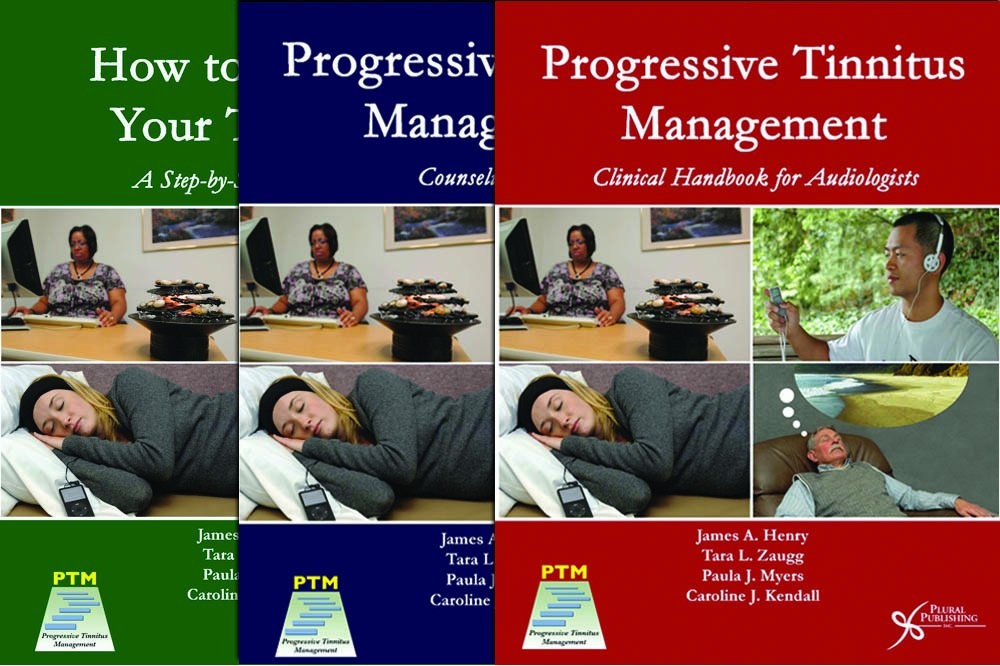 Progressive Tinnitus Management Package (PTM: Clinical Handbook, PTM: Counseling Guide, How to Manage Your Tinnitus)