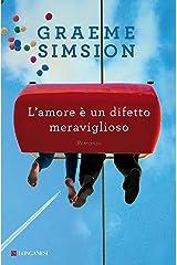 L'amore è un difetto meraviglioso (La Gaja scienza Vol. 1096) (Italian Edition) Kindle Edition