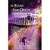 The Road from Orion