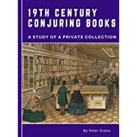19th Century Conjuring Books: A Study of a Private Collection