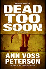 Dead Too Soon: A Thriller (Val Ryker series Book 3) Kindle Edition