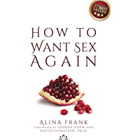 How to Want Sex Again (English Edition)