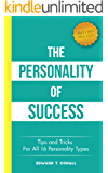 The Personality Of Success: Tips and Tricks For All 16 Personality Types