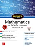 Schaum's Outline of Mathematica, Third Edition (Schaum's Outlines)