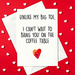 DKISEE Mother's Day Card for Mom Print at Home, Unlike My Big Toe, I Can't Wait to Bang You On The Coffee Table, Rude Valentines Card, Funny Valentines Day Gift for Her 7x10 Inch