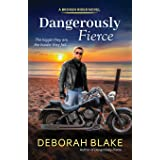 Dangerously Fierce (The Broken Riders) (Volume 3)