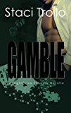 Gamble (Nightforce Book 2)