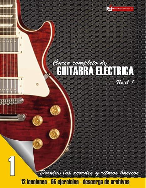 Curso completo de guitarra eléctrica: Método moderno de técnica y ...