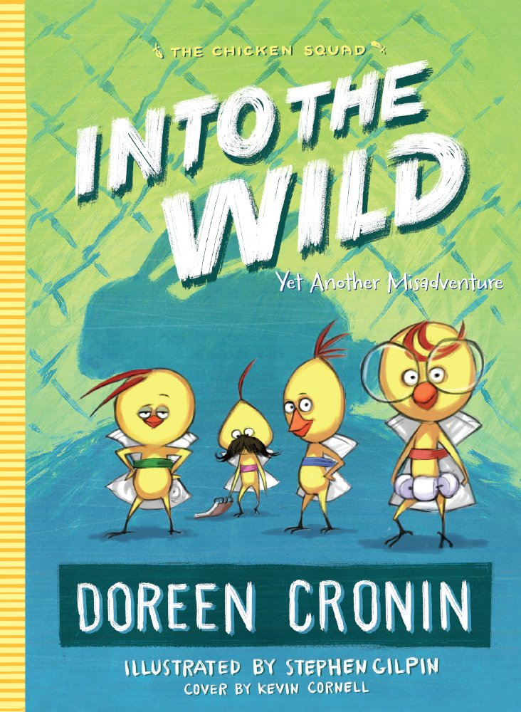 Download Into The Wild (Turtleback School & Library Binding Edition) (The Chicken Squad) ePub fb2 book