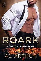 Roark: The Donovan Dynasty Book #2 Kindle Edition