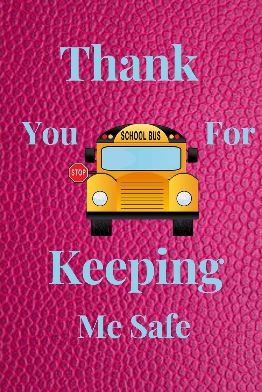 School Bus Driver Gift Bus Driver Gift Thank You for Keeping Me Safe End Of School Gift Gift For Bus Driver