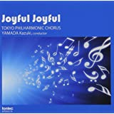 Joyful Joyful 東京混声合唱団愛唱曲集2