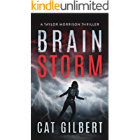 Brain Storm (A Taylor Morrison Thriller Book 1)