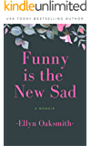 Funny is the New Sad
