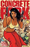 Concrete Park Volume 1: You Send Me