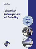 Fachwörterbuch Rechnungswesen und Controlling: deutsch-englisch / englisch-deutsch