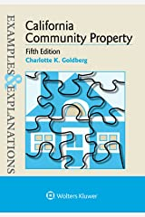 Examples & Explanations for  California Community Property (Examples & Explanations Series) Kindle Edition